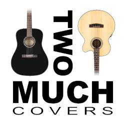 Two Much Covers
